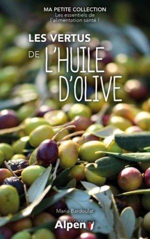 Les vertus de l'huile d'olive - Alpen - 9782359345605 -