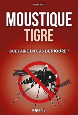 Le moustique tigre - alpen - 9782359345964 -