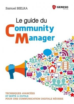 Le guide du community manager - gereso - 9782359535426 -