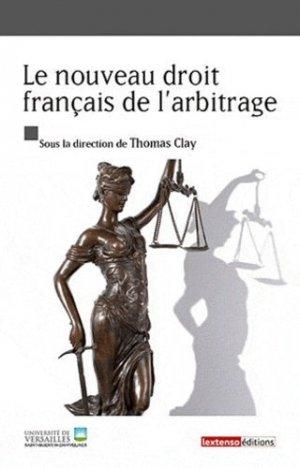 Le nouveau droit français de l'arbitrage - Lextenso éditions, Gazette du Palais - 9782359710366 -