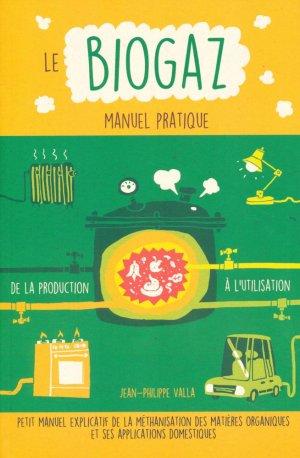 Le biogaz - Manuel pratique - de terran - 9782359810493 -