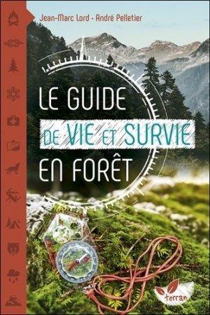Le guide de vie et survie en forêt - de terran - 9782359811247 -