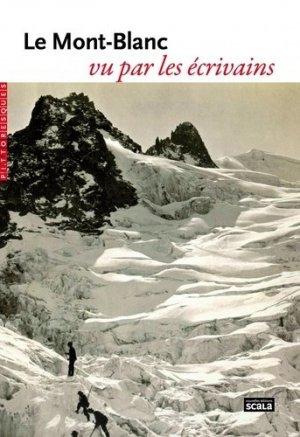 Le Mont-Blanc vu par les écrivains - scala - 9782359881820 -
