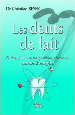 Les dents de lait - chariot d'or - 9782360470143