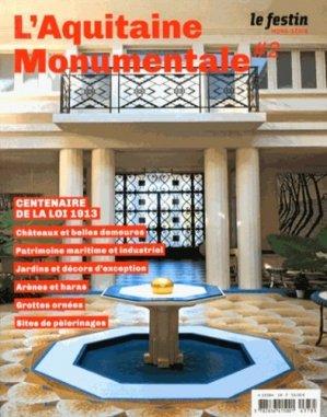 Le Festin Hors-série : L'Aquitaine monumentale. Tome 2 - Festin - 9782360620777 -