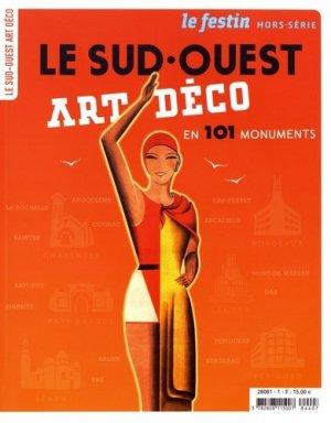 Le Sud-Ouest Art Déco en 101 monuments - le festin - 9782360621460 -