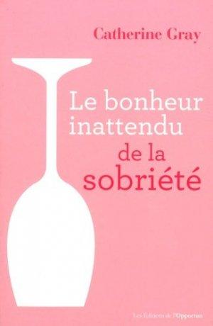 Le bonheur inattendu de la sobriété - de l'opportun - 9782360755752 -