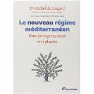 Le nouveau régime méditerranéen - terre vivante - 9782360981489 - majbook ème édition, majbook 1ère édition, livre ecn major, livre ecn, fiche ecn