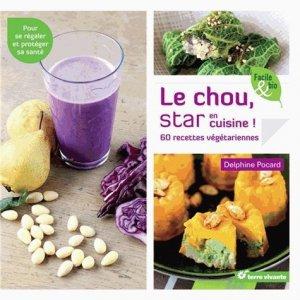 Le chou, star en cuisine - terre vivante - 9782360982219 -