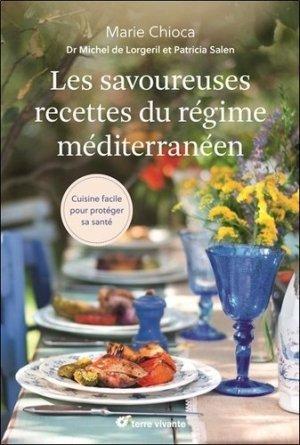 Les savoureuses recettes du régime méditerranéen - terre vivante - 9782360982424 -