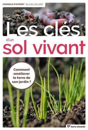 Les cles d'un sol vivant - terre vivante - 9782360982776 -