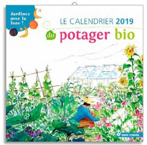 Le calendrier 2019 du potager bio - terre vivante - 9782360983612 -