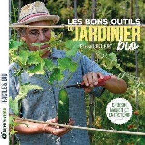 Les bons outils du jardinier bio - terre vivante - 9782360985821 -