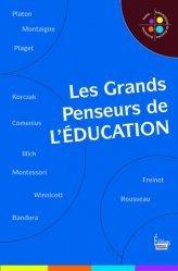 Les grands penseurs de l'éducation - sciences humaines (éditions) - 9782361064655 -