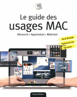 Le guide des usages Mac - oracom  - 9782361451349 -