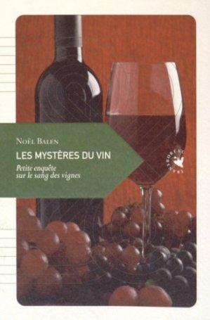 Les mystères du vin - transboréal - 9782361570811 - majbook ème édition, majbook 1ère édition, livre ecn major, livre ecn, fiche ecn