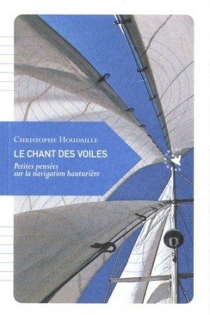 Le chant des voiles. Petites pensées sur la navigation hauturière - Transboréal - 9782361570996 -