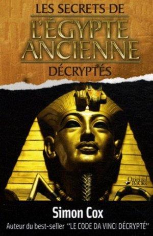 Les secrets de l'Egypte ancienne décryptés - Original Books - 9782361640552 -