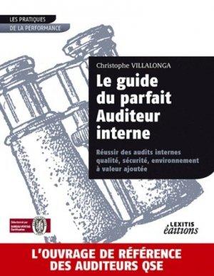 Le guide du parfait Auditeur interne - lexitis - 9782362330124 -