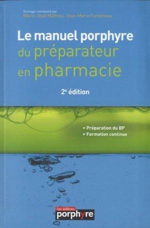 Le manuel Porphyre du préparateur en pharmacie - wolters kluwer - 9782362920288 -