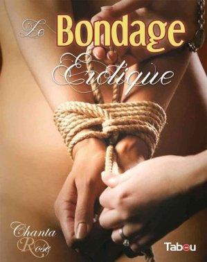 Le bondage érotique - Tabou - 9782363260796 -