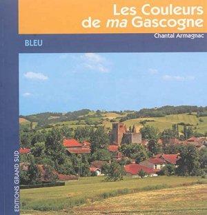Les couleurs de ma Gascogne - grand sud  - 9782363780539 -