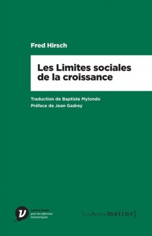 Les limites sociales de la croissance - Les Petits Matins - 9782363832078 -