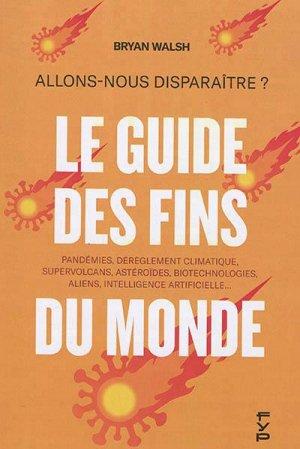 Le guide des fins du monde - fyp - 9782364051973 -
