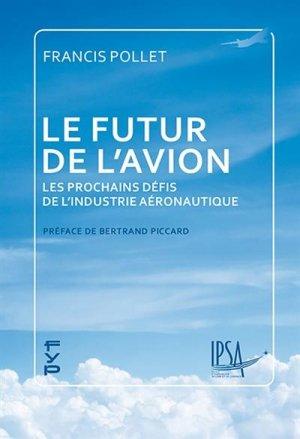 Le futur de l'avion - fyp - 9782364052031 -
