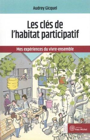 Les clés de l'habitat participatif - yves michel - 9782364291430 -