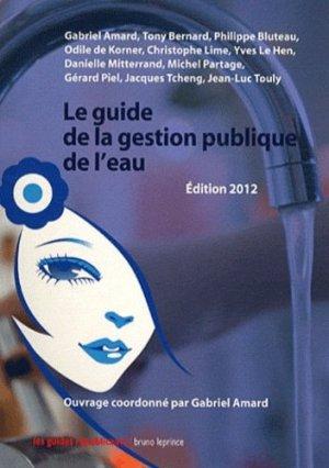 Le guide de la gestion publique de l'eau - bruno leprince - 9782364880177 -