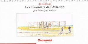 Les Pionniers de l'Aviation - cepadues - 9782364930384 -
