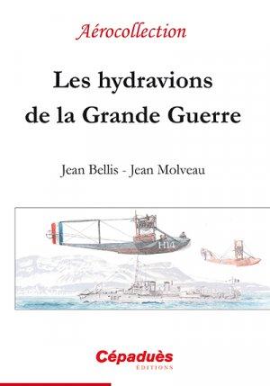 Les hydravions de la grande guerre - cepadues - 9782364931862 -