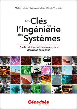 Les Clés de L'Ingénierie des Systèmes - cepadues - 9782364935976 -