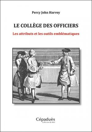 Le collège des officiers - cepadues - 9782364938052 -