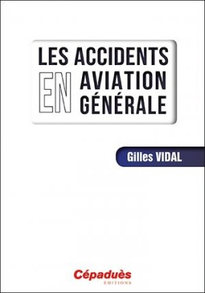 Les accidents en aviation générale - cepadues - 9782364938724 -