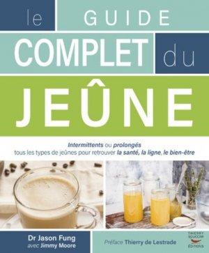 Le guide complet du jeûne - thierry souccar - 9782365492638 -
