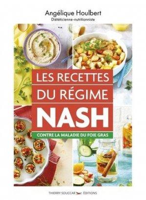 Les recettes du régime NASH contre la maladie du foie gras - thierry souccar - 9782365494250 -