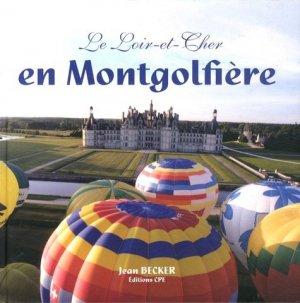 Le Loir-et-Cher en montgolfière - cpe - 9782365720120 -
