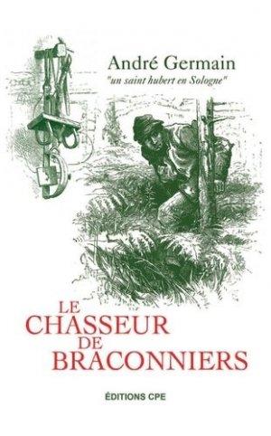 Le chasseur de braconniers - cpe - 9782365723329 -