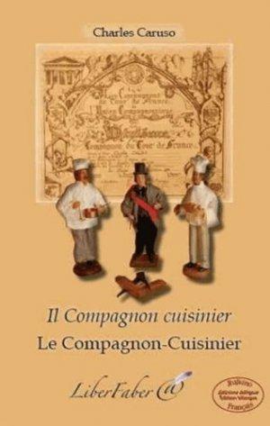 Le compagnon-cuisinier. Edition bilingue français-italien - Liberfaber - 9782365800556 -