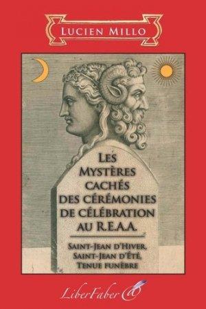 Les mystères cachés des cérémonies de célébration au R.E.A.A - Liberfaber - 9782365802420 -