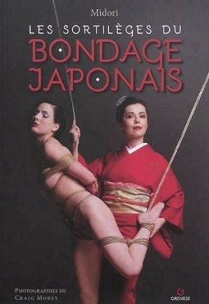 Les sortilèges du bondage japonais - Gremese International - 9782366772166 -