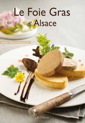 Le foie gras d'Alsace - ID Edition - 9782367011141 -