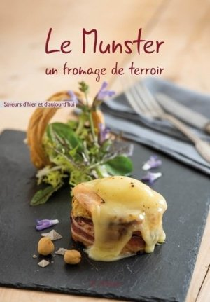 Le munster, un fromage de terroir - ID Edition - 9782367011448 -