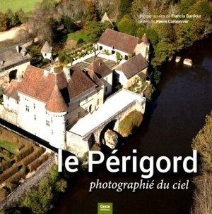 Le périgord photographié du ciel - geste - 9782367464077 -