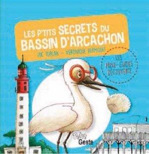 Les petits secrets du bassin d'Arcachon - geste - 9782367465500 -