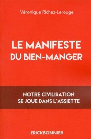 Le manifeste du bien-manger - Erick Bonnier - 9782367601205 - majbook ème édition, majbook 1ère édition, livre ecn major, livre ecn, fiche ecn