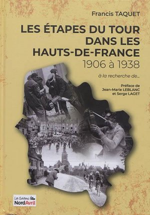 Les étapes du Tour dans les Hauts-de-France - Les Editions Nord Avril - 9782367901213 -