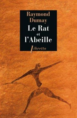Le Rat et l'Abeille. Court traité de gastronomie préhistorique - Libretto - 9782369142812 -